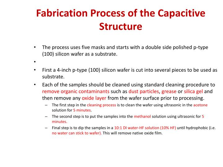 Fabrication Process of the Capacitive Structure