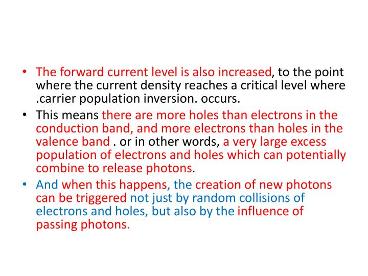The forward current level is also increased