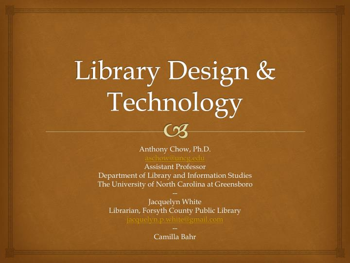 Library Design & Technology