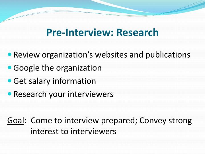 Pre-Interview: Research