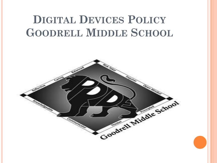Digital devices policy goodrell middle school