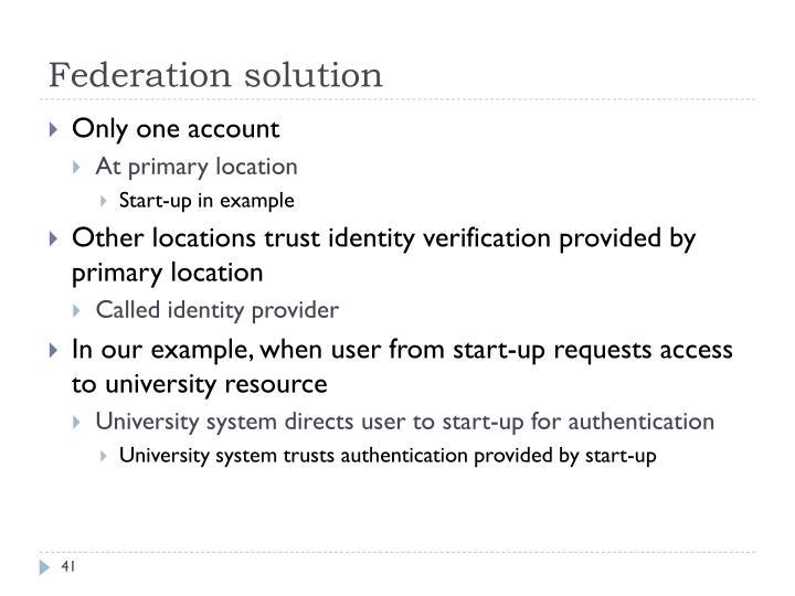 Federation solution