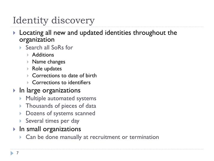 Identity discovery