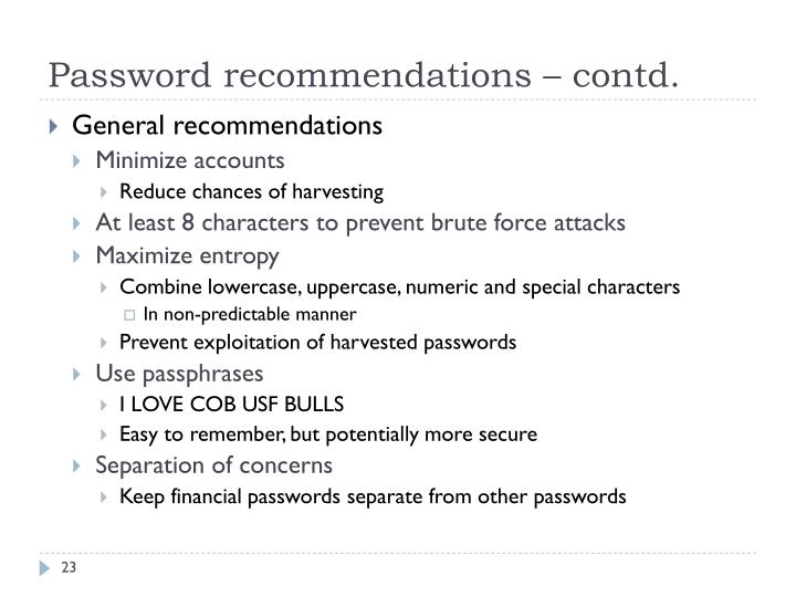 Password recommendations – contd.