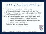 little league s approach to technology