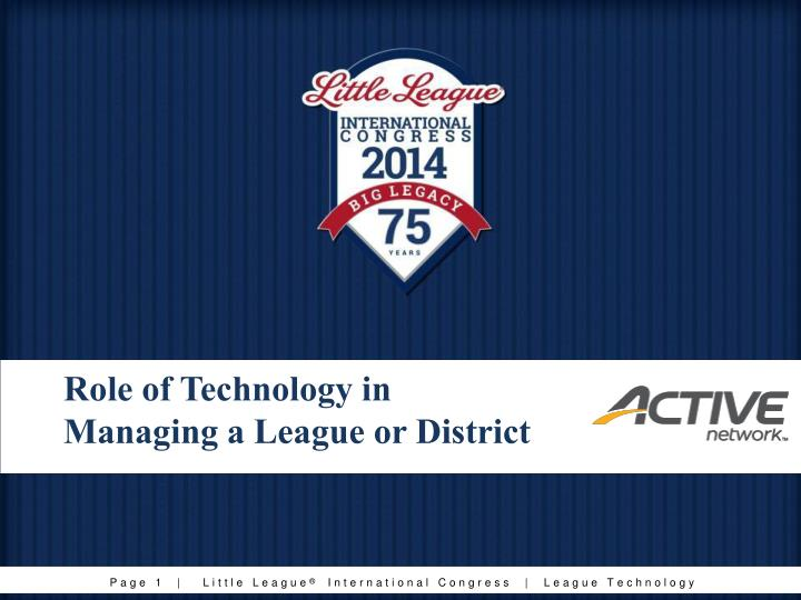 Role of technology in managing a league or district