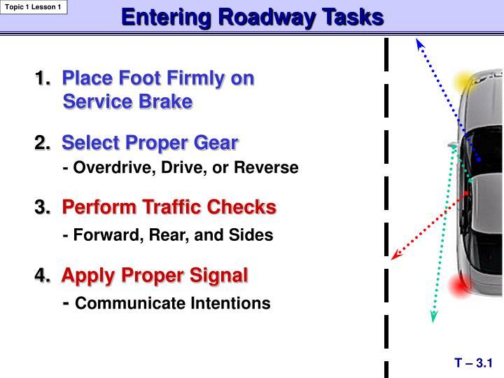Entering Roadway Tasks