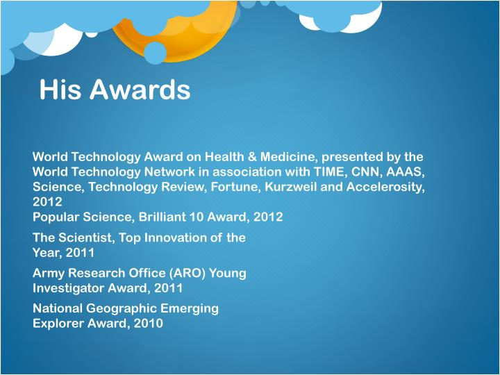 His Awards