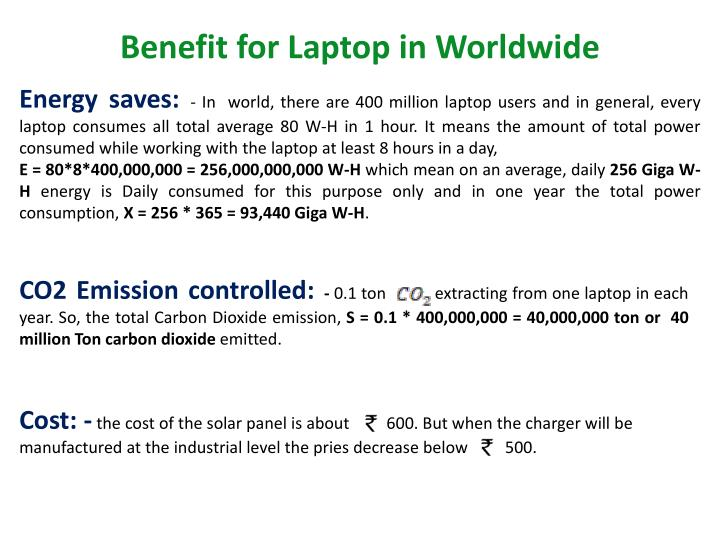 Benefit for Laptop in Worldwide