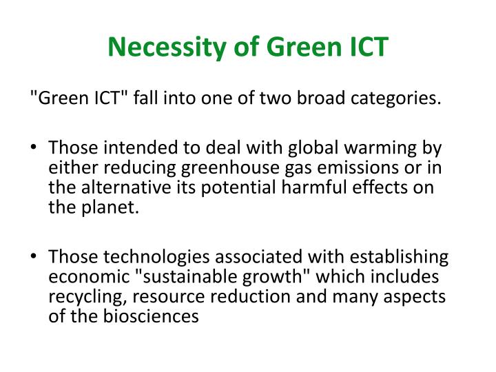 Necessity of Green ICT