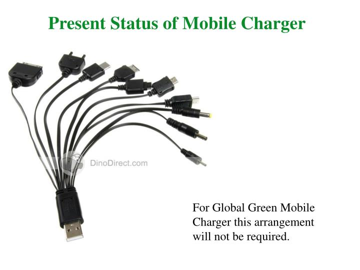 Present Status of Mobile Charger