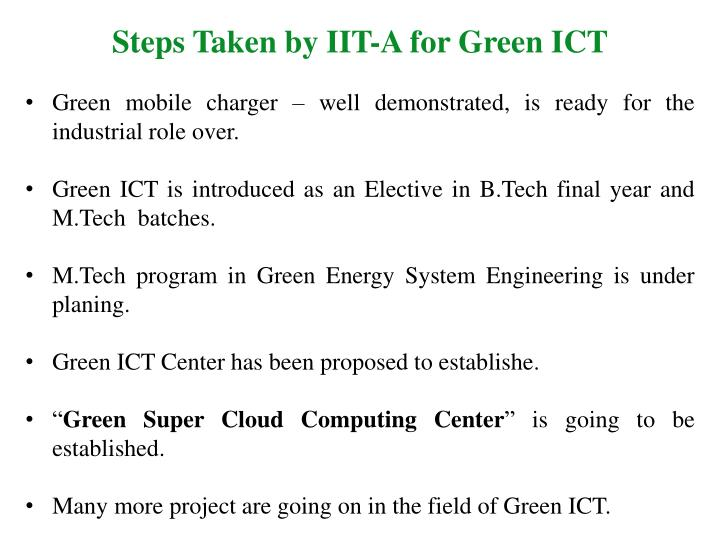 Steps Taken by IIT-A for Green ICT