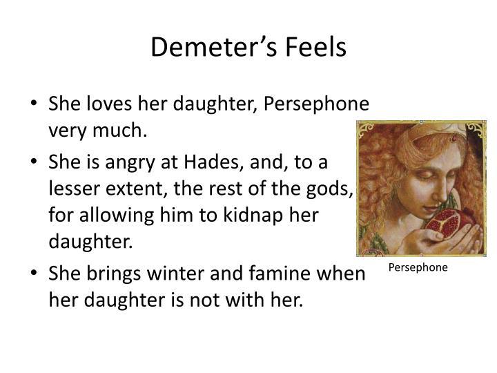 Demeter's Feels