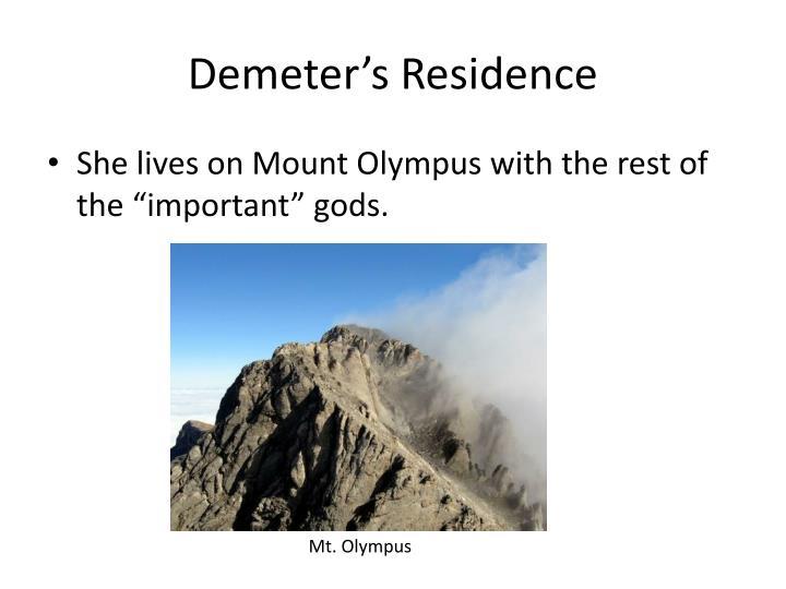 Demeter's Residence