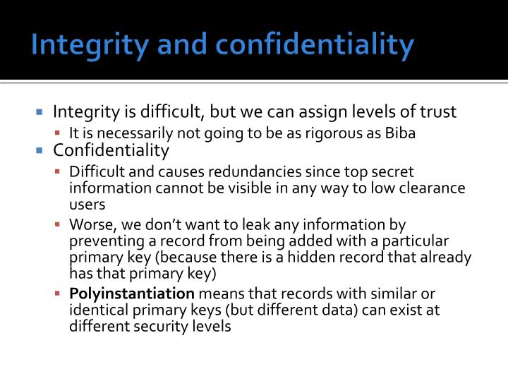 Integrity and confidentiality
