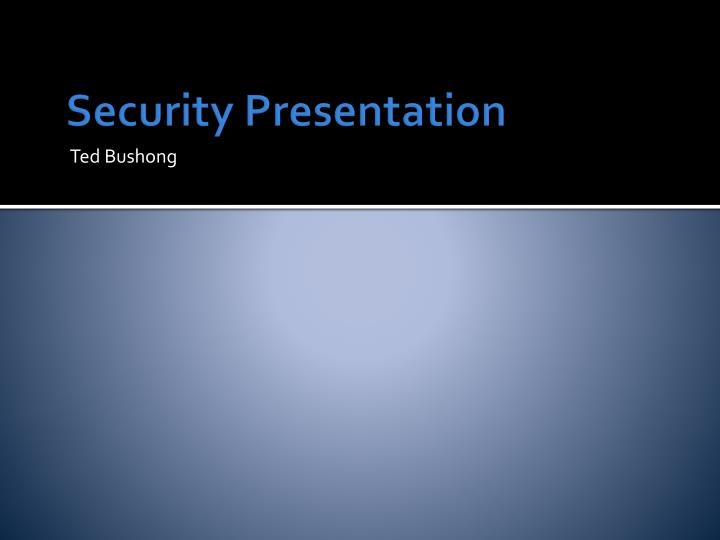 Security Presentation