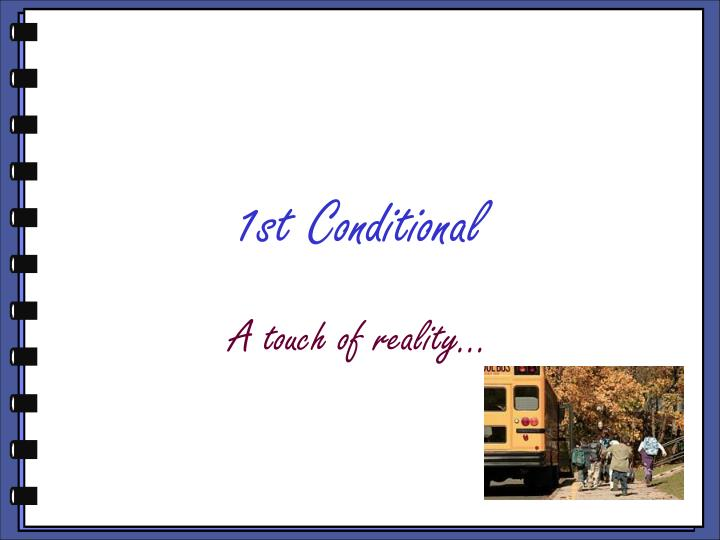 1st Conditional