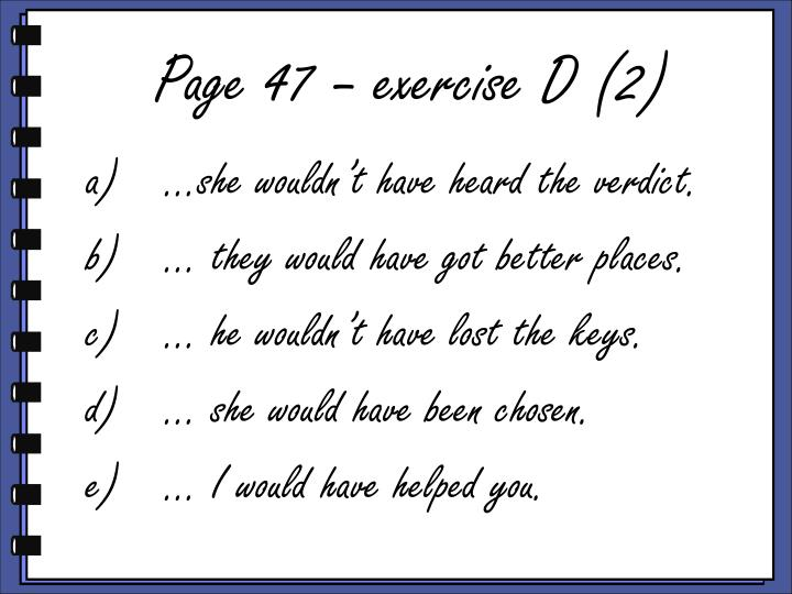 Page 47 – exercise D (2)