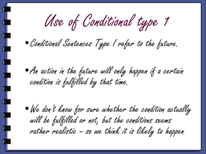 Use of Conditional type 1