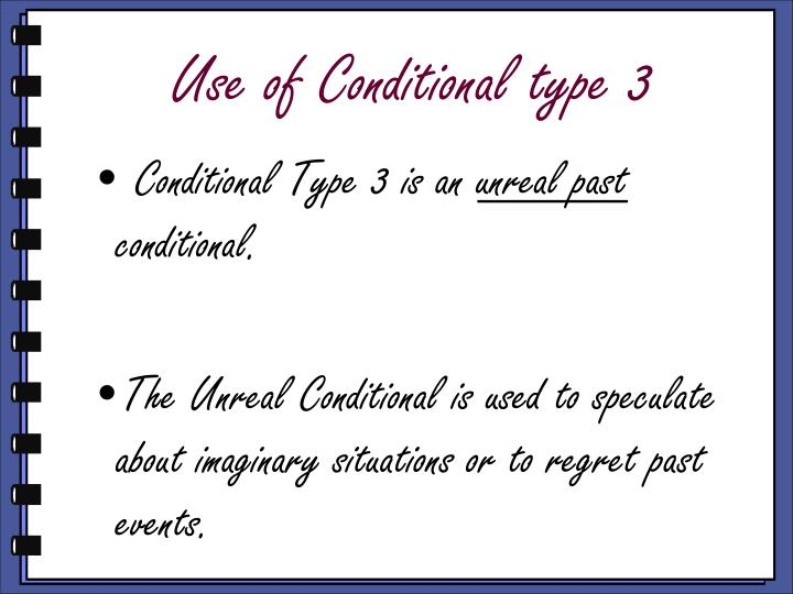 Use of Conditional type 3