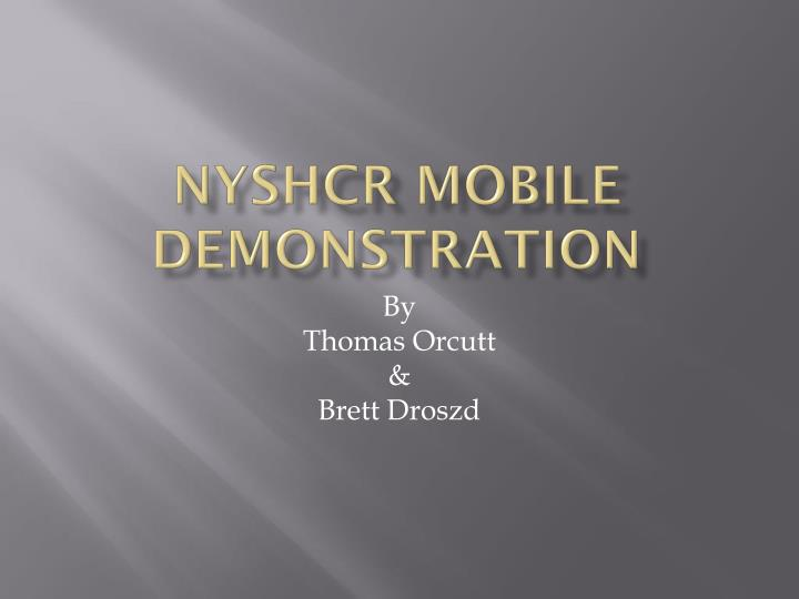 Nyshcr mobile demonstration