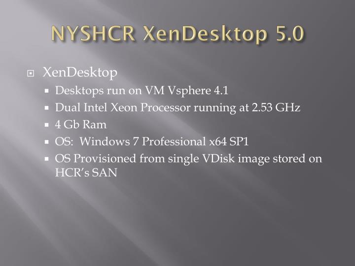 NYSHCR XenDesktop 5.0