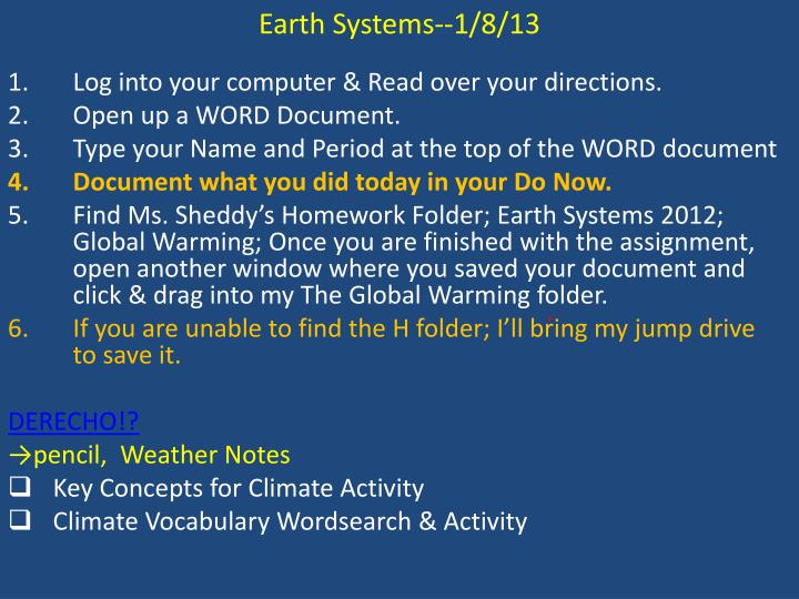 Earth Systems--1/8/13