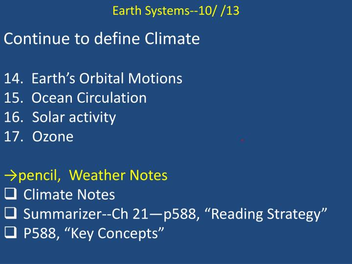Earth Systems--10/ /13