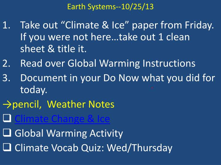 Earth Systems--10/25/13
