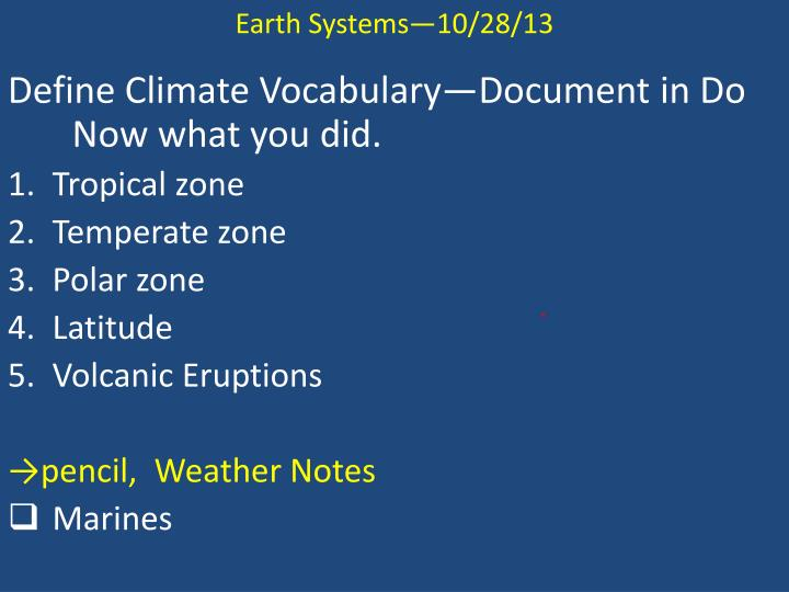 Earth Systems—10/28/13