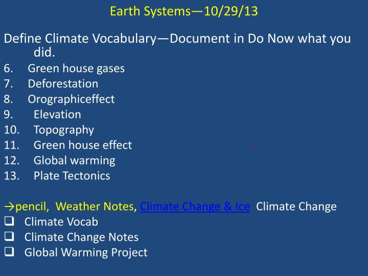 Earth Systems—10/29/13