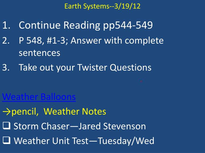 Earth Systems--3/19/12