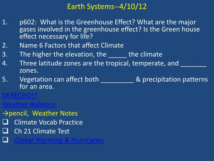 Earth Systems--4/10/12