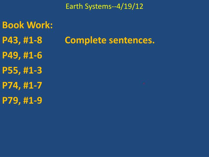 Earth Systems--4/19/12
