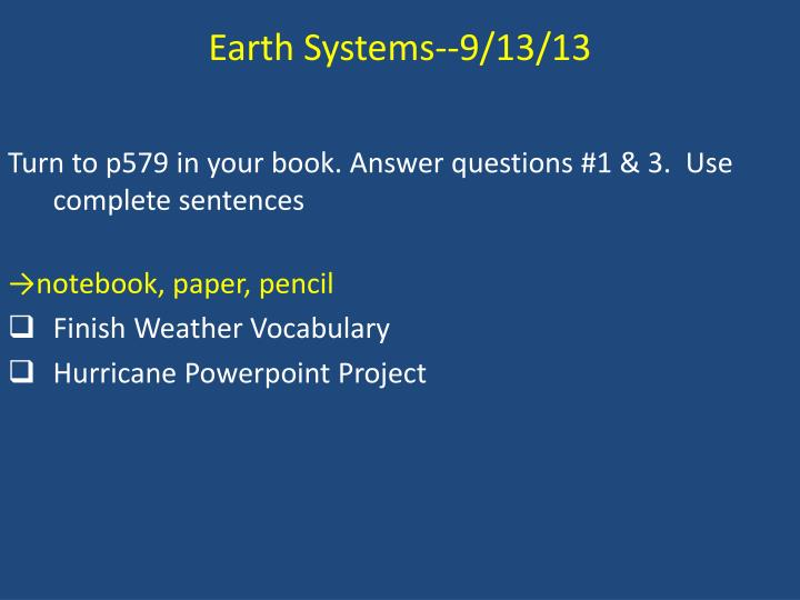 Earth Systems--9/13/13