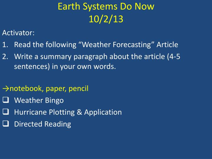 Earth Systems Do Now