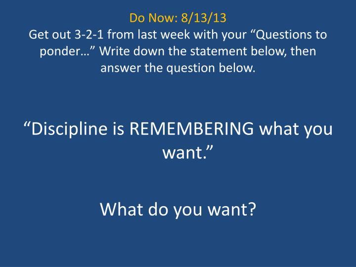 Do Now: 8/13/13
