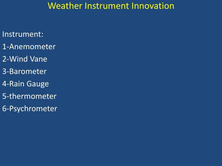 Weather Instrument Innovation