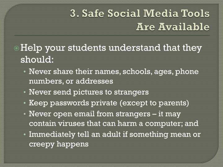 3. Safe Social Media Tools