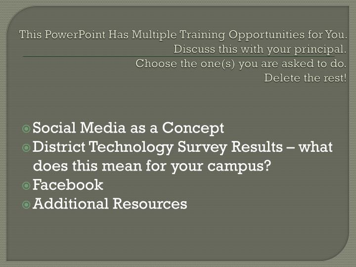 This PowerPoint Has Multiple Training Opportunities for You.