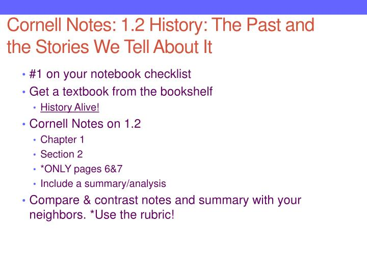 cornell notes chapter 7 history alive I have found that a comprehensive test after three chapters in the history alive: the ancient world is the best way to test my students my test is made of of the key terms for each chapter, multiple choice questions, short answer (2-3 sentences) and a short essay question (1 paragraph).