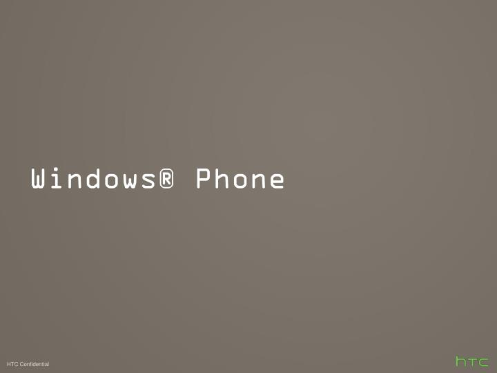 Windows® Phone