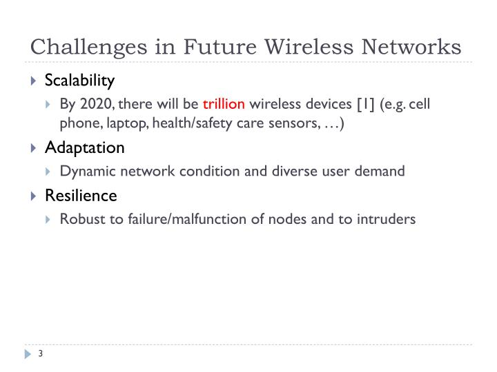 Challenges in Future Wireless Networks