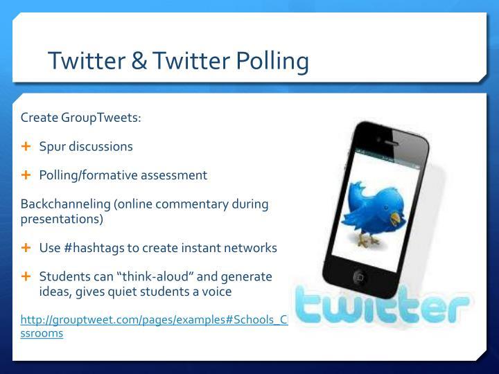 Twitter & Twitter Polling