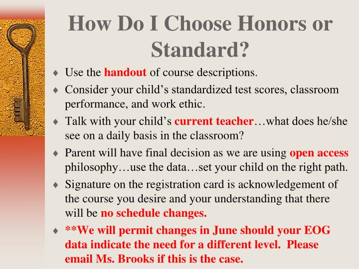 How Do I Choose Honors or Standard?