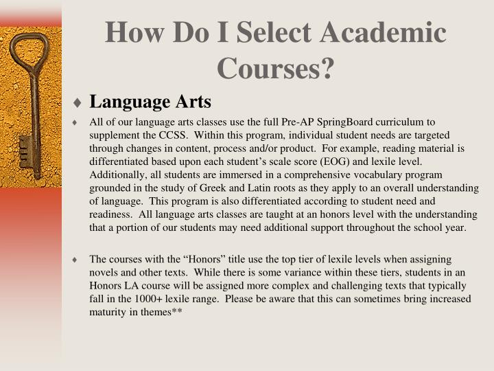 How Do I Select Academic Courses?