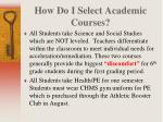 how do i select academic courses1