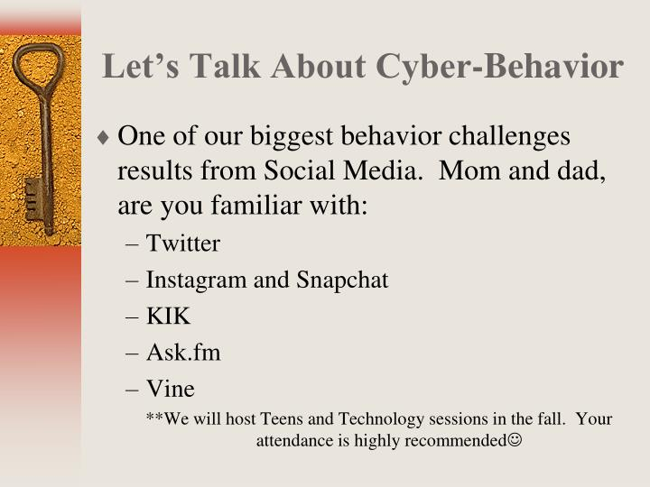 Let's Talk About Cyber-Behavior