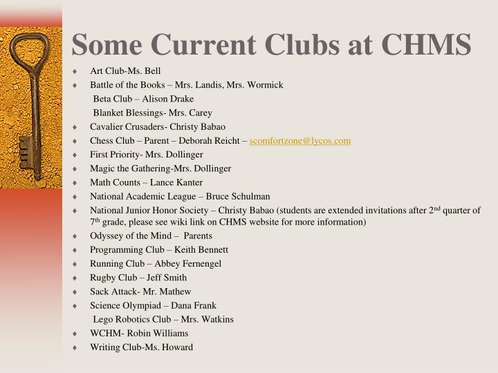 Some Current Clubs at CHMS