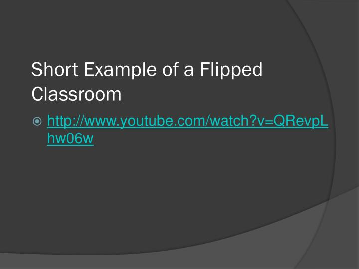 Short Example of a Flipped Classroom